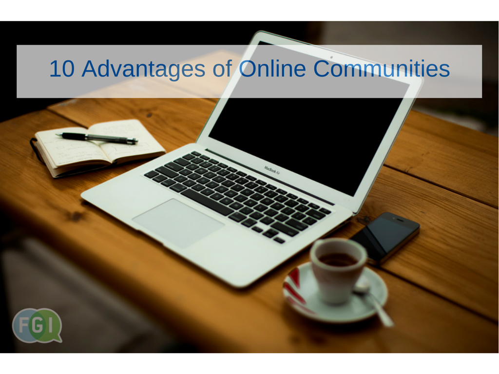 10AdvantagesofOnlineCommunities